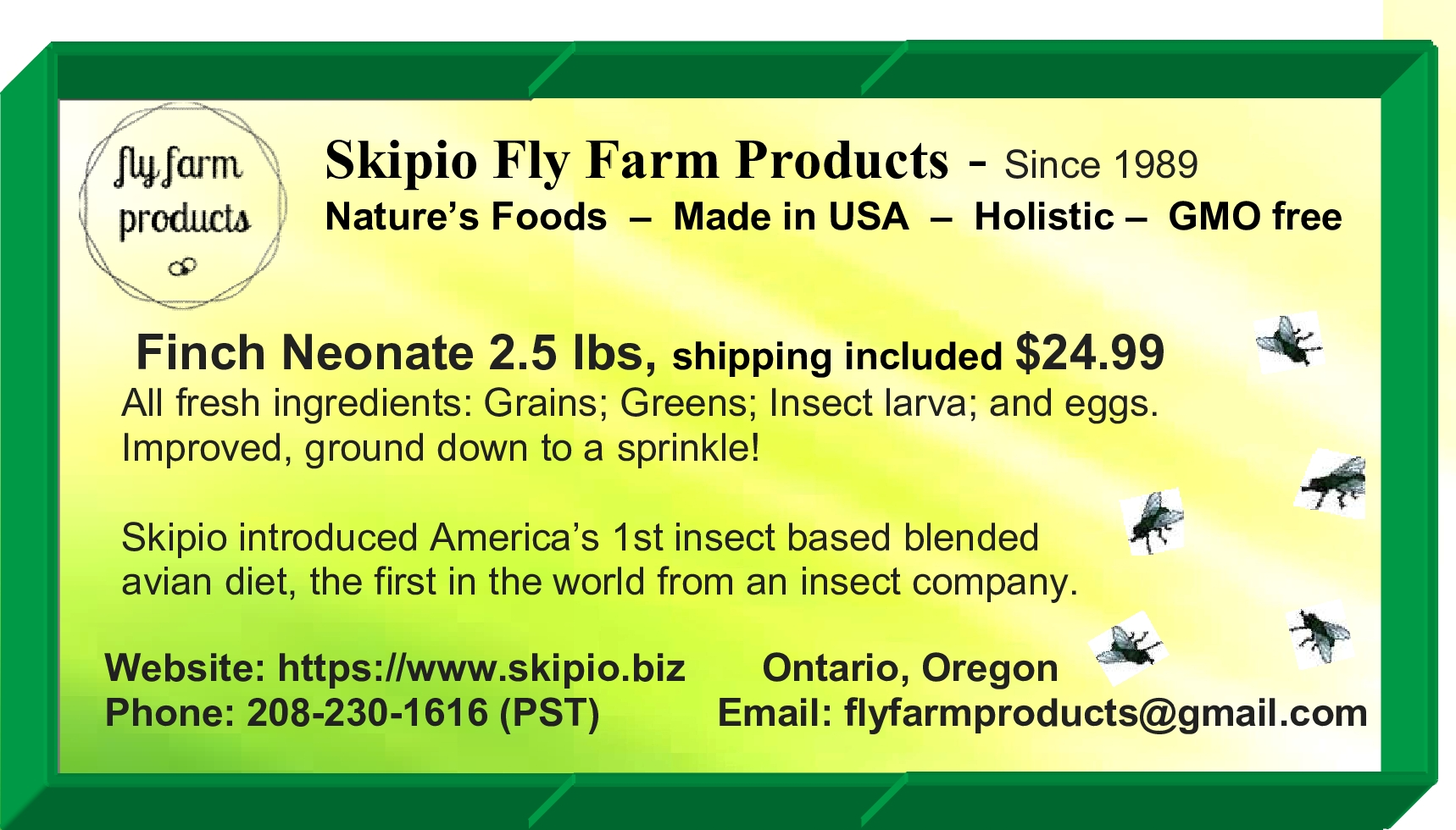 Skipio's Fly Farm Products